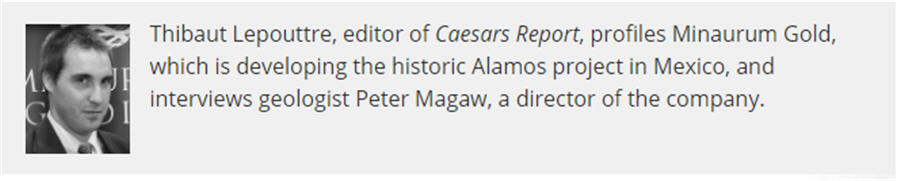 Minaurum gold advancing Alamos Silver - Thibaut Lepouttre